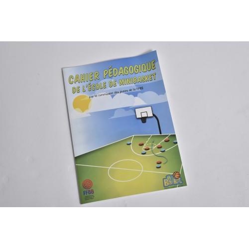 Cahier Pédagogique de l'École de MiniBasket