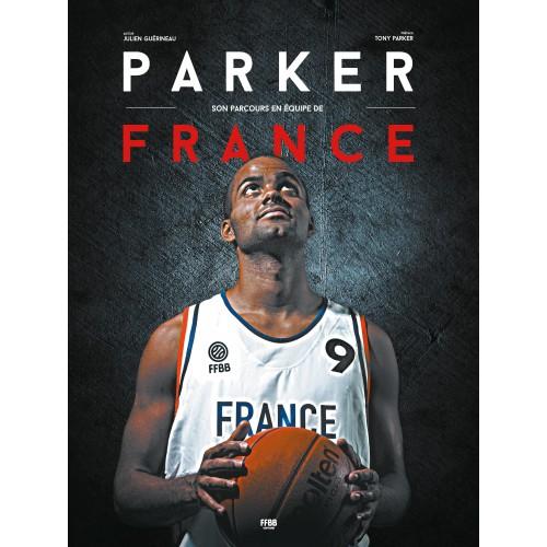 Parker son parcours en équipe de France