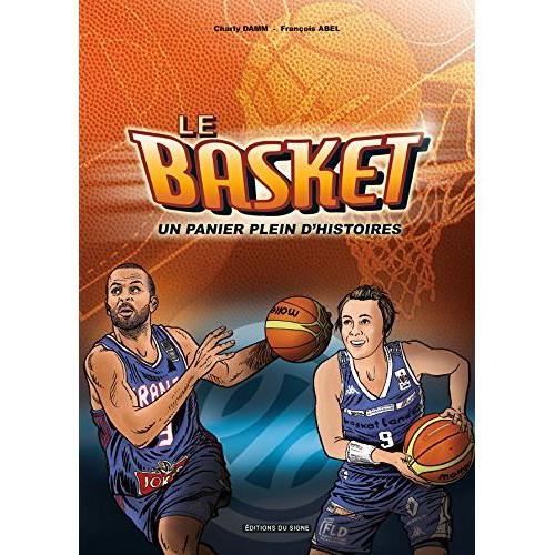 Le Basket, Un Panier Plein d'Histoires
