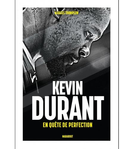 KEVIN DURANT EN QUETE DE PERFECTION