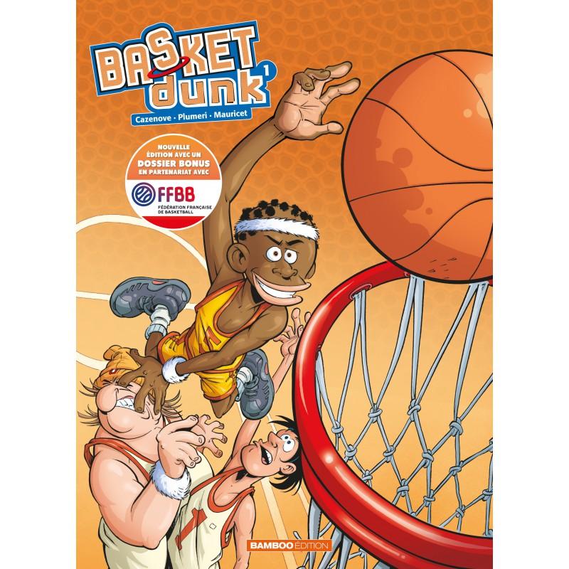 BD BASKET DUNK TOME 1 - Nouvelle edition